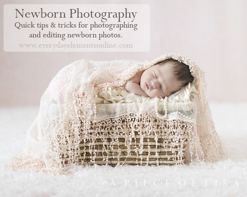 Quick tips for newborn photography and editing