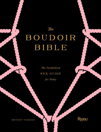 Spice up your love life with Betony Vernon's Boudoir Bible. Available now at Bookmarc!