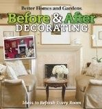 Before and After Decorating (Better Homes  Gardens Decorating) - after, before, better, decorating,