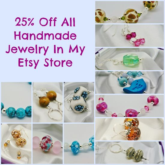 25% Of All Handmade Jewelry In My Etsy Store