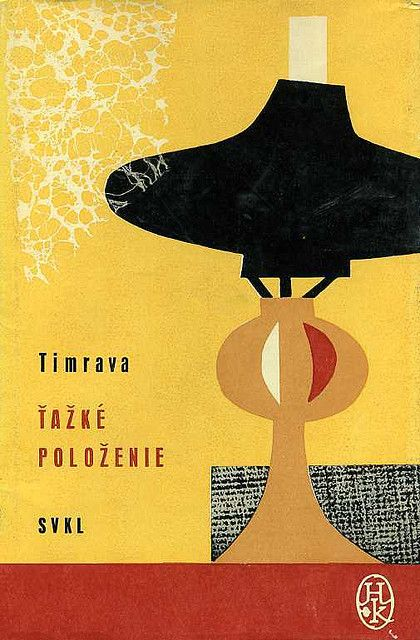 1964, slovak book cover for ?ažké položenie by Božena Slan?íková-Timrava