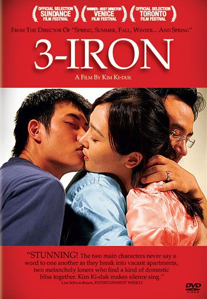 3-Iron (??, Bin-jip, meaning Empty House) is a 2004 Korean film directed by Kim Ki-duk. The plot revolves around the relationship between a young drifter and an abused housewife. The film is notable for the lack of dialogue between its two main characters.