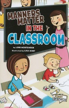 Manners in the Classroom and a fabulous list of 25 books for teaching social skills in the beginning of the school year