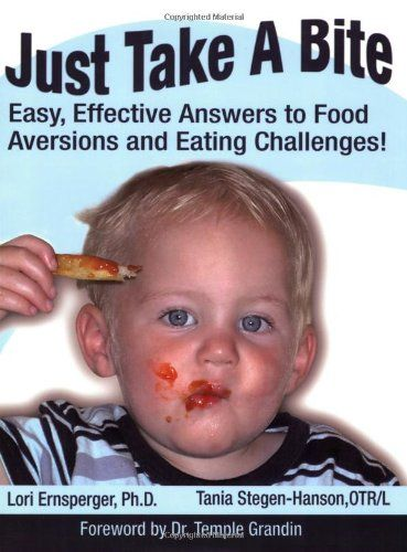 The Sensory Spectrum: Just Take A Bite-Easy, Effective Answers to Food Aversions and Eating Challenges! Pinned by SOS Inc. Resources. Follow all our boards at pinterest.com/... for therapy resources.