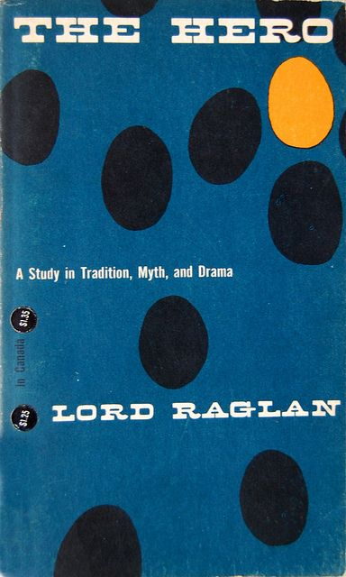 The Hero by lord Raglan