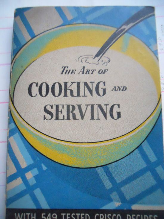 The Art of Cooking and Serving by Procter & Gamble on Etsy, $10.00
