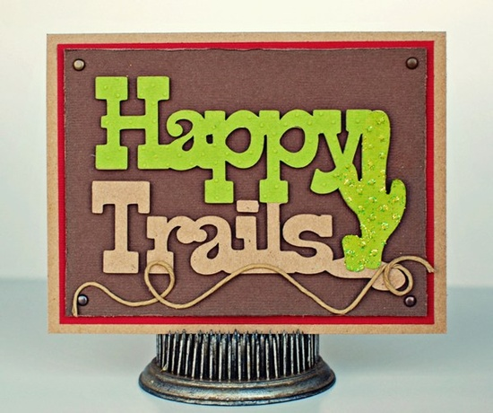 Happy Trails card made with the #Cricut