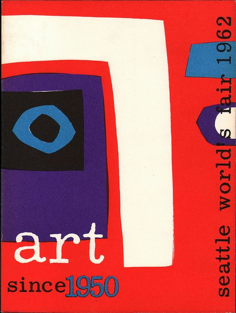 Art Since 1950, catalog from the Seattle World's Fair, Fine Arts Exhibits. Cover design by Dick Elffers.