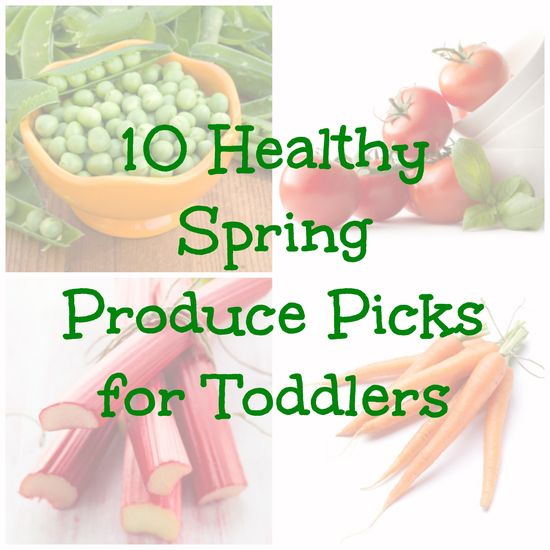 Healthy produce picks for toddlers!