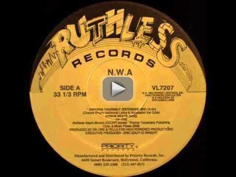 NWA - Express Yourself (Bonus Beats) - NWA Express Yourself (Bonus Beats) Ruthless Records VL7207 Written by Dr. Dre Produced by Dr. Dre and Yella for High Powered Productions