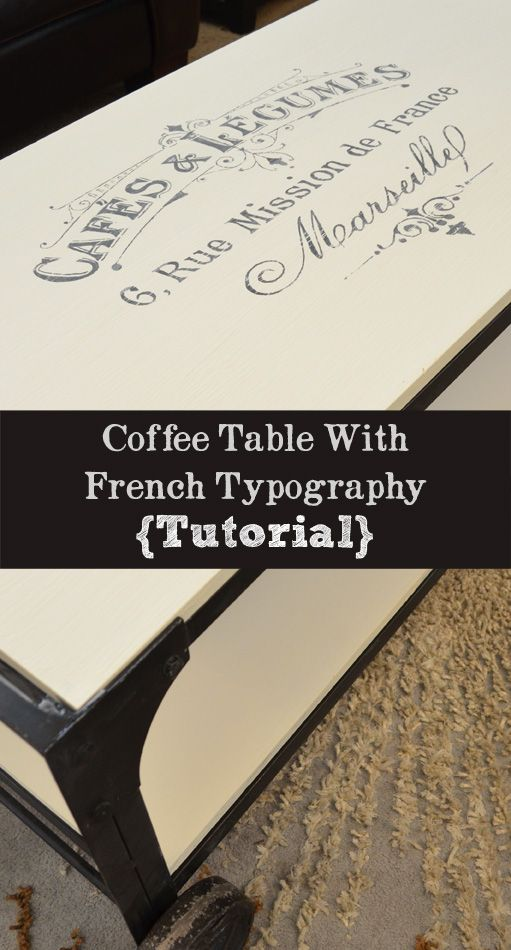 Industrial Coffee Table With French Typography - Tutorial
