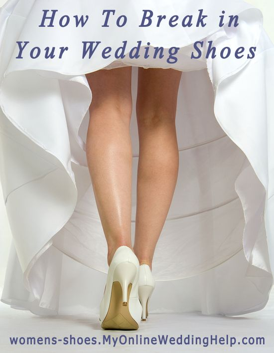 How to break in your wedding shoes (or any shoes for that matter)
