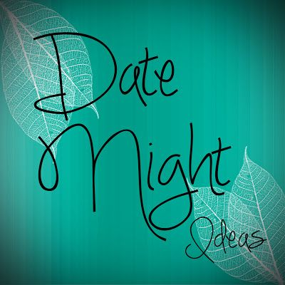 Top 10 Stay at home date night ideas