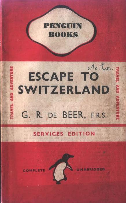 Penguin Books: Escape to Switzerland by G.R. de Beer #penguin #read