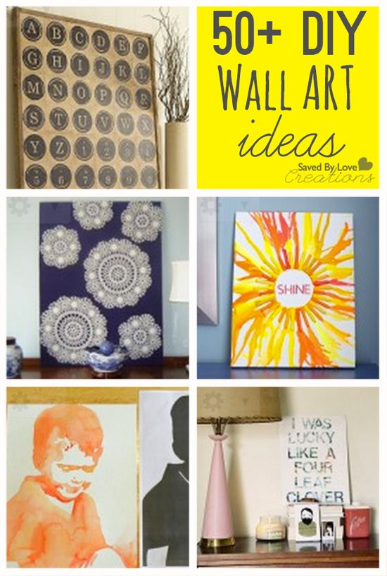 Over 50 cool ways to diy easy wall art #homedecor #diy #howtomake @savedbyloves