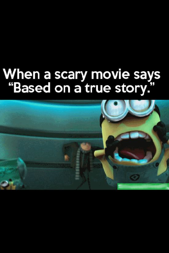 Yeah I'm like YIKES! Run around and around in circles alternatively screaming and hyperventilating! Then I switch the channel or turn the TV off. (I don't do scary movies in the theaters. People would be mad at me because I can seriously freak out.)