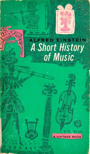 Book cover design by Joseph Low for A Short History of Music by Alfred Einstein 1954.