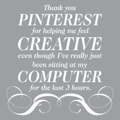 haha...thank you, pinterest!