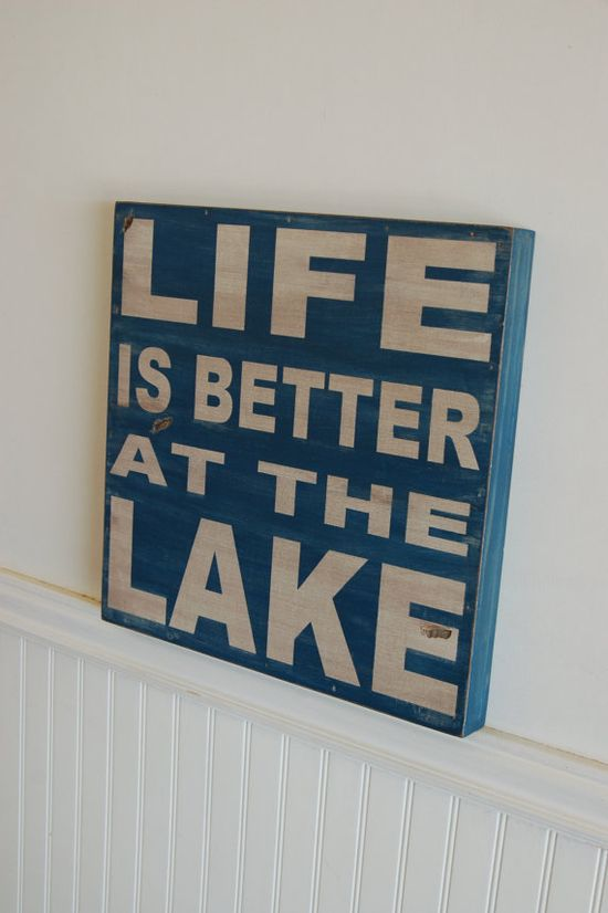 for the lake house