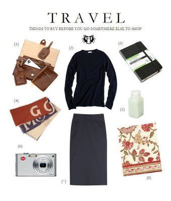 Travel - Things to Buy Before You Go Somewhere Else to