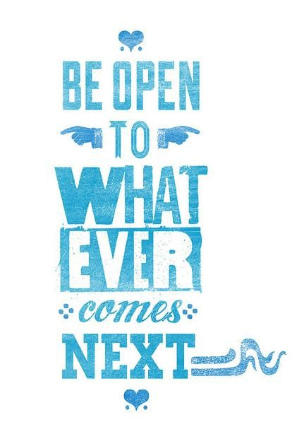 Be open #NOQUITMONDAY
