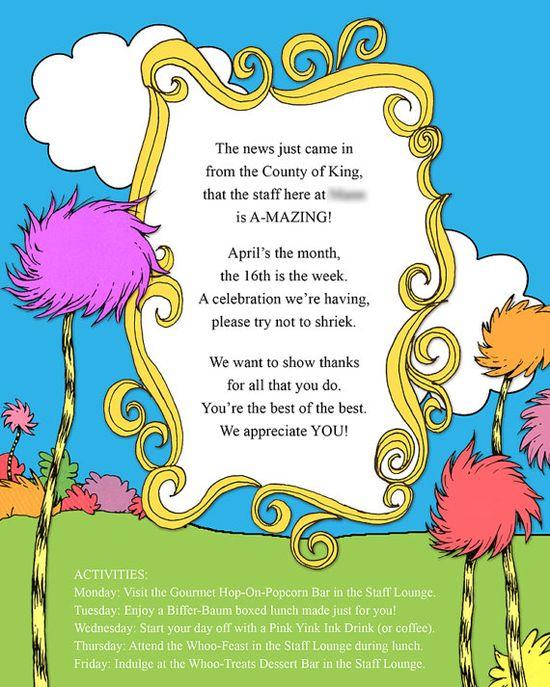 TEACHER APPRECIATION WEEK Dr Seuss theme.   Oh I must do this theme.