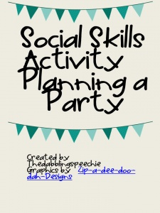 Fun idea for working on social skills and planning a speech party!