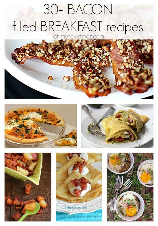 30+ Bacon Filled Breakfast Recipes