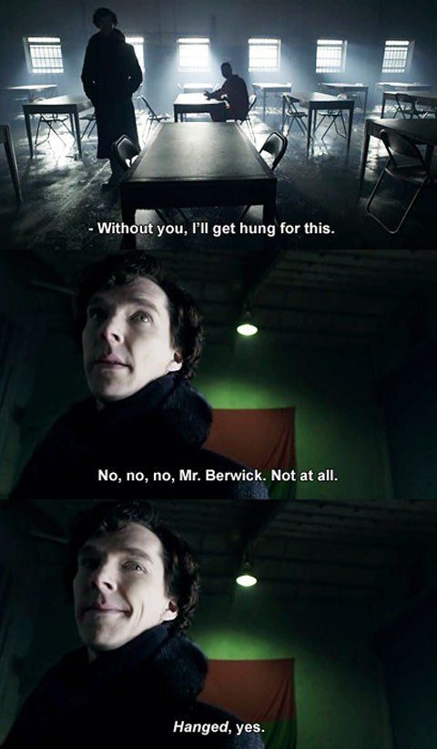 Sherlock Holmes, Grammar Police… I almost died when I saw this scene. I think I'm one of the few people in my area who know hanged vs. hung.