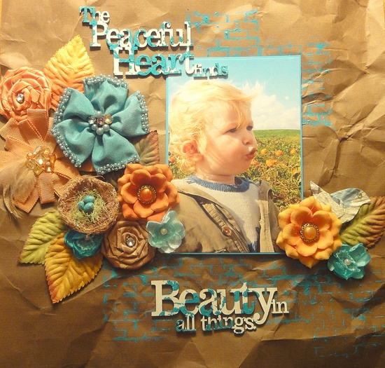 The Peaceful Heart finds Beauty in all things - Scrapbook.com