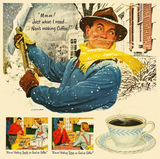 Oh boy, Nan's making coffee! #vintage #food #ad #coffee #winter #snow #1950s