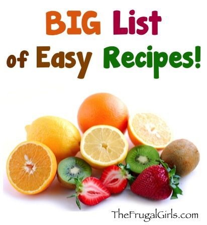 Need some tasty Breakfast, Dinner, Dessert or Crockpot inspiration! Check out this BIG List of Easy Recipes ~ at TheFrugalGirls.com #recipes