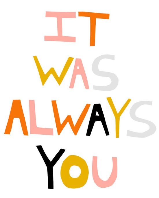 it was always you. print (etsy)