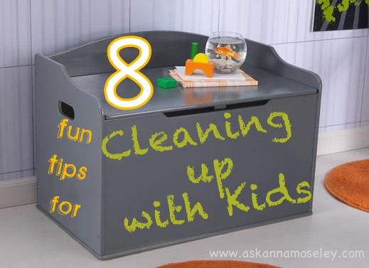 8 tips for making cleaning with kids fun -- Ask Anna