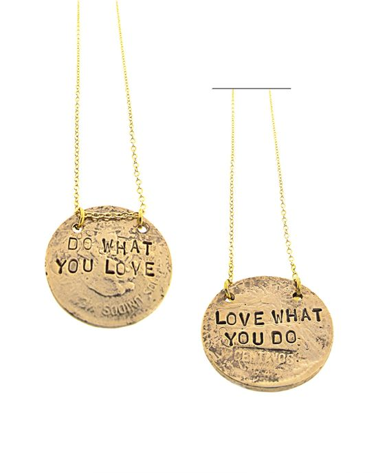 Love what you do - do what you love necklace