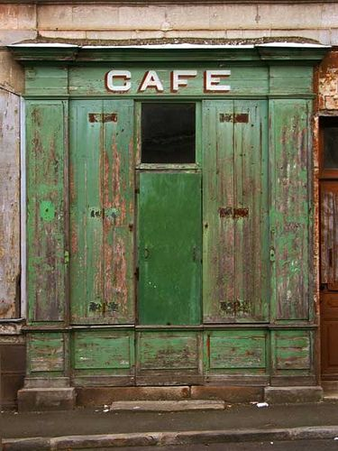"abandoned cafe, France,  Would love to have the ""cafe"" sign in my kitchen"
