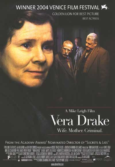 Vera Drake , starring Imelda Staunton, Jim Broadbent, Heather Craney, Richard Graham. Abortionist Vera Drake finds her beliefs and practices clash with the mores of 1950s Britain--a conflict that leads to tragedy for her family. #Crime #Drama