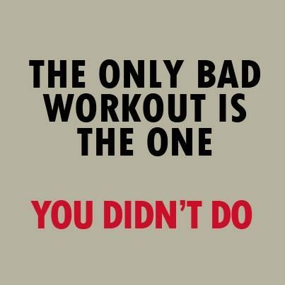 The only bad workout is the one you didn't do. #workout #motivation #fitness #inspiration #goals #determination #exercise #strength #quotes #health