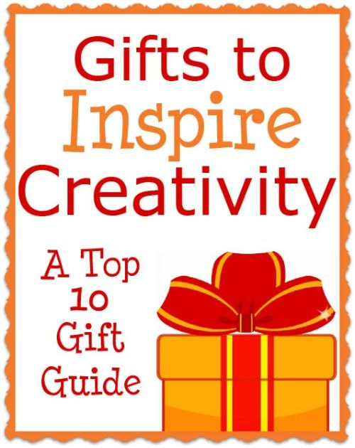 Top 10 Gifts to Inspire Creativity- Here's a list of our favorites!