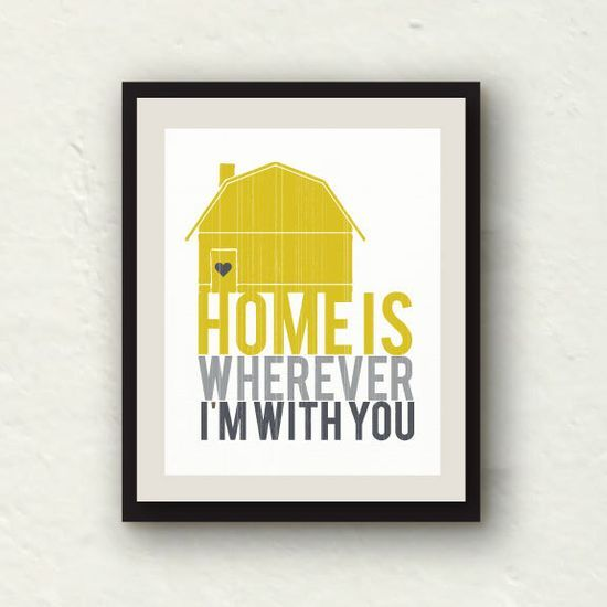 Yellow Grey Decor - Home is wherever I'm with you - Shabby Chic Home Decor - Kitchen Art - Bedroom Decor - 8x10 Print. $15.00, via #luxury house design