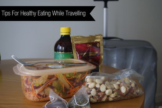Tips for healthy eating while travelling