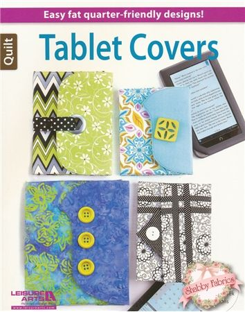 Tablet Covers Book: What an excellent gift idea! Create a tablet cover for nearly any tablet or eReader with the instructions in this book. www.shabbyfabrics... Book: $17.99