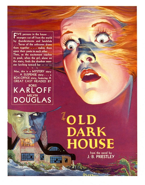 The Old Dark House, 1932 (awesome colours in this vintage movie poster). #vintage #movies #posters #1930s