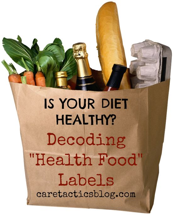 Is your diet healthy Decoding health food labels