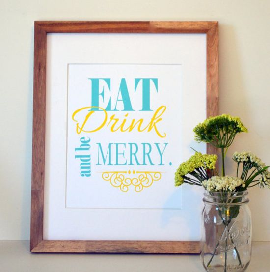 Eat drink and be merry 8x10 print- Kitchen art- Kitchen wall print. Home decor print- navy and yellow- yellow and turquoise