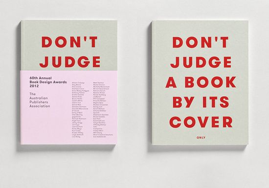 Don't Judge A Book by It's Cover, anual book design awards 2012