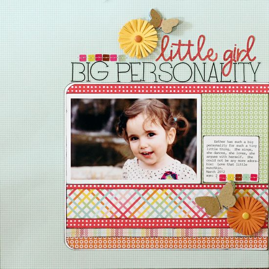 little girl, big personality, *pebbles inc* - Scrapbook.com