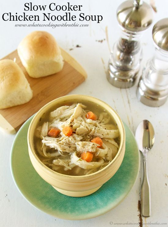 Slow Cooker Chicken Noodle Soup-- Or So She Says
