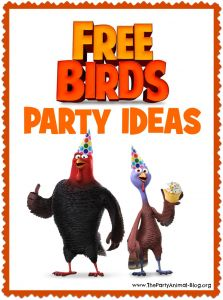 Free Birds Movie Party Ideas via The Party Animal #Movie
