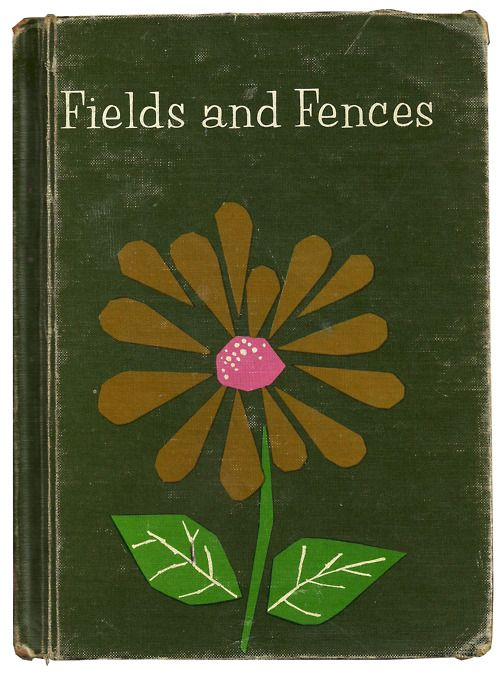 "Vintage book cover, ""Fields & Fences"". intageedition.tum..."